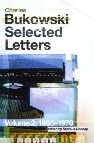 Selected Letters 1965-1970: Bukowski, Charles