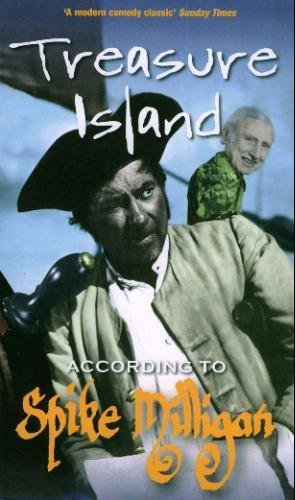 9780753509371: TREASURE ISLAND ACCORDING TO SPIKE MILLIGAN (ACCORDING TO)