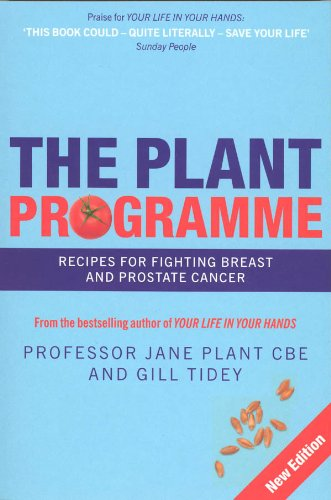 9780753509524: Plant Programme: Recipes for Fighting Breast & Prostate Cancer