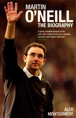 9780753509586: Martin O'Neill: The Biography