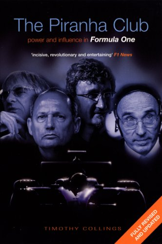 9780753509654: The Piranha Club: Power and Influence in Formula One