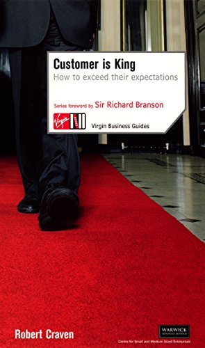 9780753509685: Customer Is King: How to Exceed Their Expectations (Virgin Business Guides)
