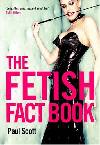 9780753509951: The Fetish Fact Book