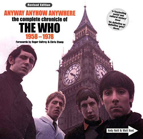 9780753510681: Anyway Anyhow Anywhere: The Complete Chronicle of The Who 1958 - 1978