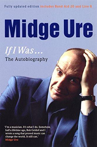 9780753510773: Midge Ure: If I Was...: The Autobiography