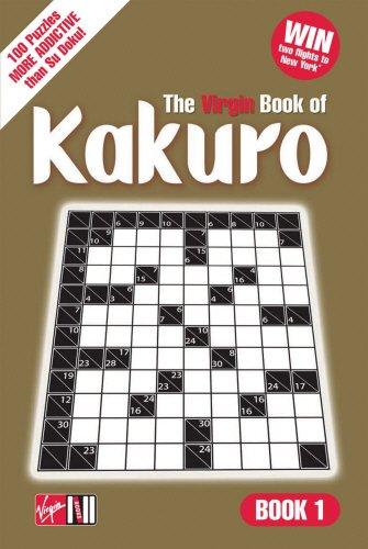 Kakuro: Book 1 (Bk. 1): Editors of Virgin Books