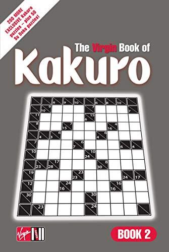 9780753511312: The Virgin Book of Kakuro: Bk. 2
