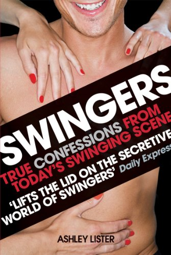 9780753511350: Swingers - True confessions from today's swinging scene: True Confessions from the Modern Swinging Scene
