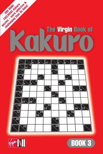 9780753511367: The Virgin Book of Kakuro: Bk. 3