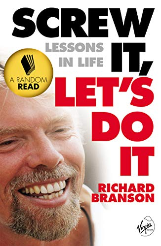 9780753511671: Screw It, Let's Do It: Lessons In Life