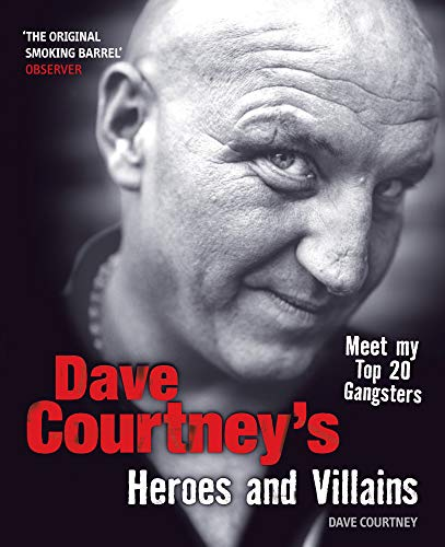 9780753511770: Dave Courtneys Heroes and Villains