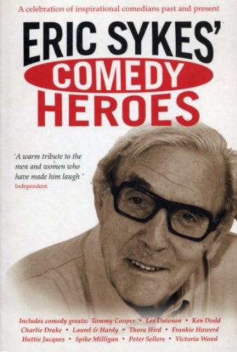 9780753511886: Eric Sykes' Comedy Heroes