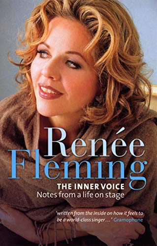 9780753511916: Renee Fleming: The Inner Voice: The Inner Voice - Notes from a Life on Stage