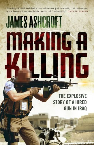 9780753512340: Making a Killing: The Explosive Story of a Hired Gun in Iraq