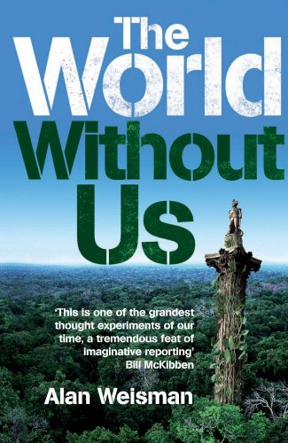 9780753512395: The World without Us