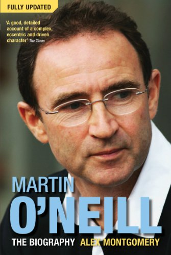 9780753512418: Martin O'Neill: The Biography
