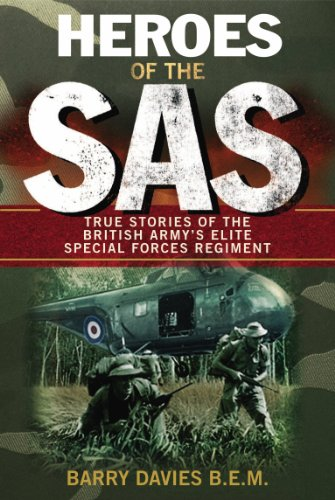 9780753512470: Heroes Of The SAS: True Stories Of The British Army's Elite Special Forces Regiment