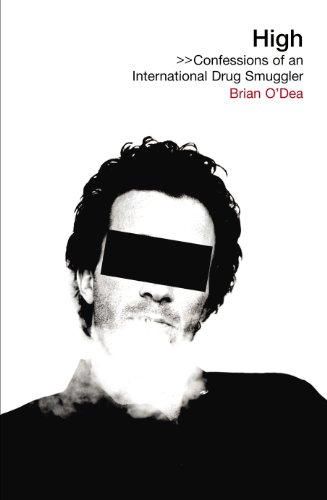 9780753512562: High: Confessions of an International Drug Smuggler