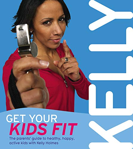 9780753512654: Get Your Kids Fit