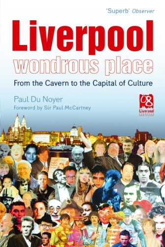 9780753512692: Liverpool - Wondrous Place: From the Cavern to the Capital of Culture