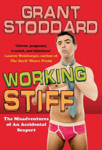 9780753512715: Working Stiff, The Misadventures of An Accidental Sexpert