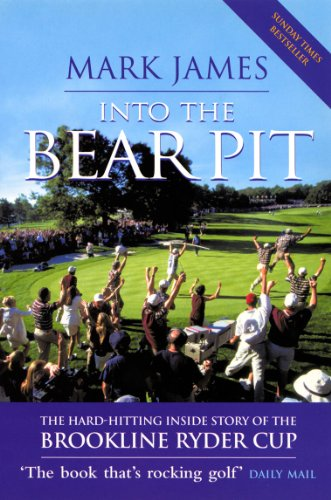 9780753512975: Into The Bear Pit: The Hard-Hitting Inside Story of the Brookline Ryder Cup