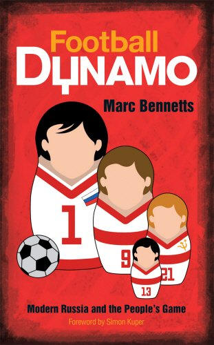 9780753513194: Football Dynamo: Modern Russia and the People's Game