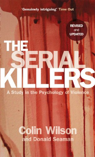 9780753513217: The Serial Killers: A Study in the Psychology of Violence