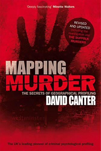 9780753513262: Mapping Murder: The Secrets of Geographical Profiling. David Canter