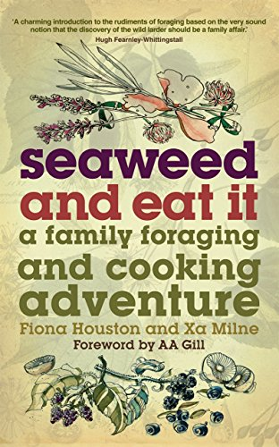 9780753513415: Seaweed and Eat it: A Family Foraging and Cooking Adventure