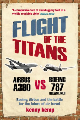 9780753513453: Flight Of The Titans: Boeing, Airbus and the battle for the future of air travel