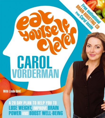 9780753513552: Eat Yourself Clever: A 28-day Plan to Help You Lose Weight, Improve Brain Power and Boost Wellbeing