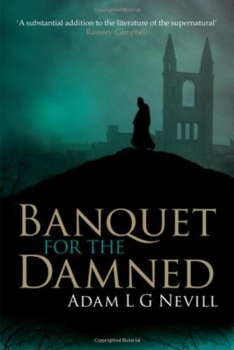 Banquet for the Damned: L G Nevill,