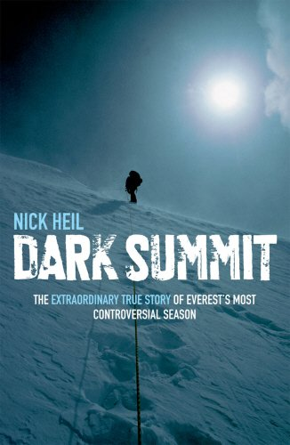 9780753513590: Dark Summit - The True Story of Everest's Most Controversial Season [Paperback]
