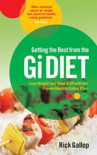 Getting the Best from the GI Diet: Gallop, Rick