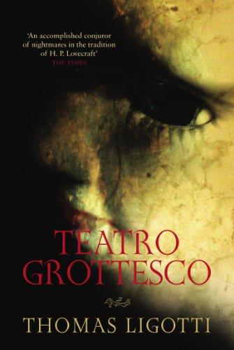 Teatro Grottesco: Thomas Ligotti
