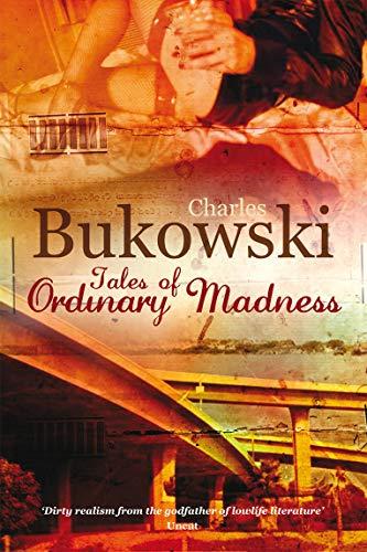 Tales of Ordinary Madness (Paperback): Charles Bukowski