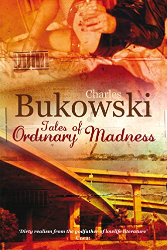Tales of Ordinary Madness 9780753513873 Tales of Ordinary Madness