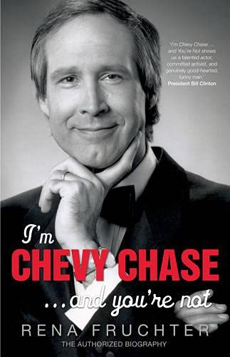 9780753515075: I'm Chevy Chase ... and You're Not