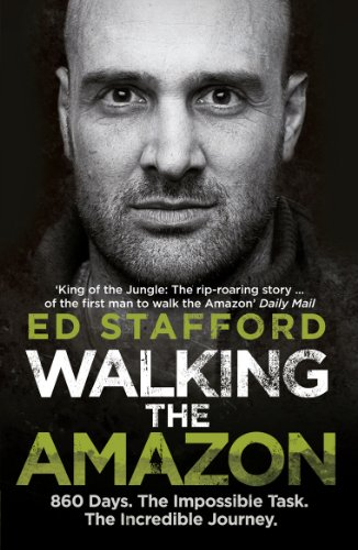 9780753515648: Walking the Amazon: 860 Days. The Impossible Task. The Incredible Journey (Virgin Books)