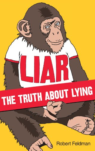 9780753515662: Liar: The Truth About Lying