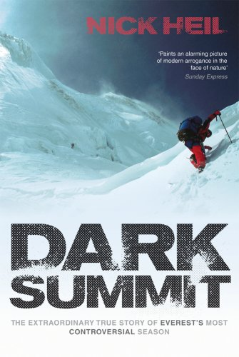 9780753515709: Dark Summit: The Extraordinary True Story of Everest's Most Controversial Season