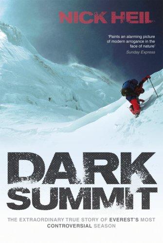 9780753515709: Dark Summit: The Extraordinary True Story of Everest's Most Controversial Season