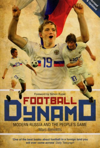 9780753515716: Football Dynamo: Modern Russia and the People's Game