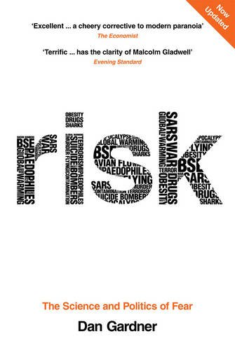 9780753516157: Risk: The Science and Politics of Fear