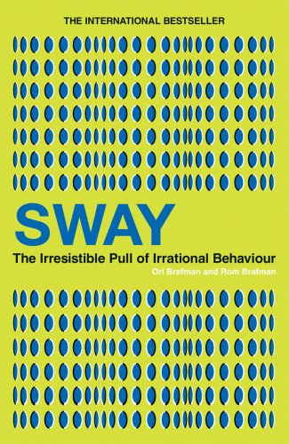 9780753516829: Sway: The Irresistible Pull of Irrational Behaviour