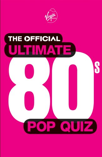 9780753516911: The Official Ultimate 80s Pop Quiz