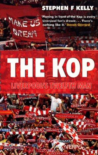 9780753518083: The Kop: Liverpool's Twelfth Man