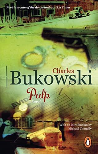 Pulp: A Novel: Charles Bukowski