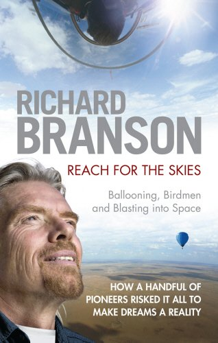 9780753519868: Reach for the Skies: Ballooning, Birdmen and Blasting into Space